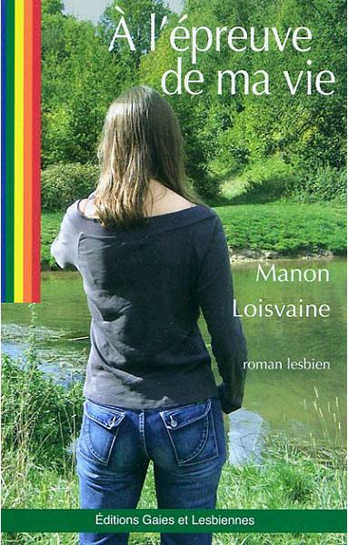 A l'épreuve de ma vie de Manon Loisvaine Couverture