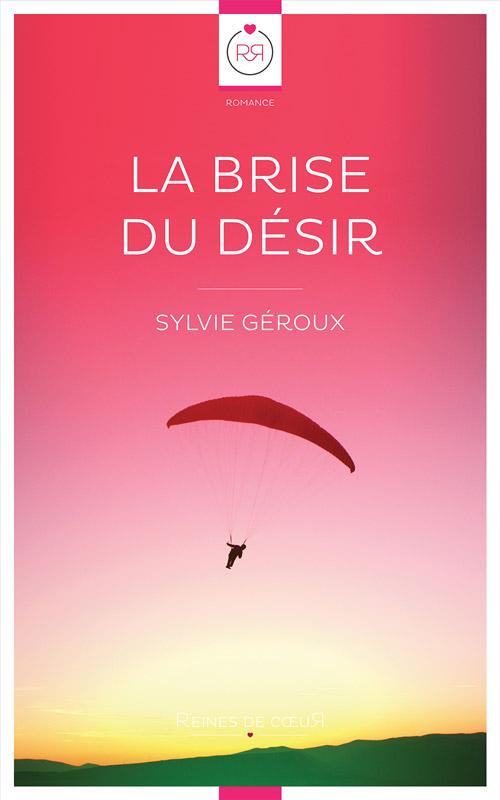 La Brise du Désir de Sylvie Géroux Couverture