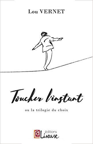 Toucher l'instant de Lou Vernet - Couverture